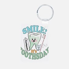 Smile It's Toothsday! Keychains