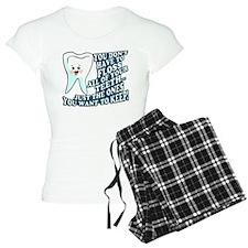 The Teeth You Want To Keep Pajamas