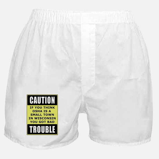 OSHA Trouble Boxer Shorts