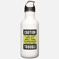 OSHA Trouble Water Bottle