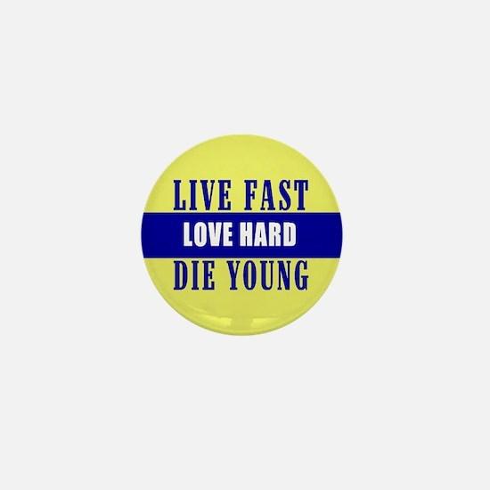 Live Fast Mini Button