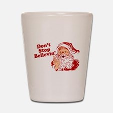 Don't Stop Believin' Santa Shot Glass