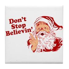 Don't Stop Believin' Santa Tile Coaster