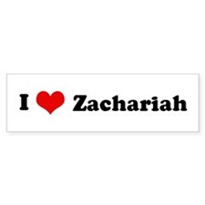 I Love Zachariah Bumper Bumper Sticker