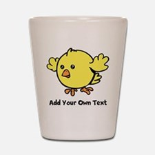Cute Chick. Black Text Shot Glass