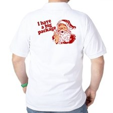 Santa Has a Big Package T-Shirt