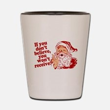 Believe in Santa Claus Shot Glass