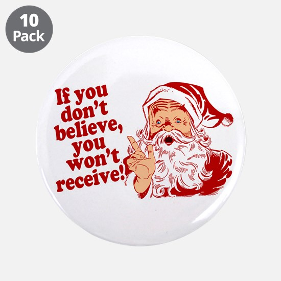 "Believe in Santa Claus 3.5"" Button (10 pack)"