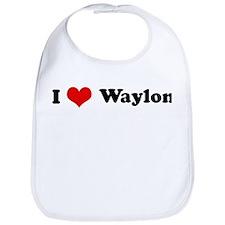 I Love Waylon Bib