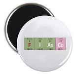 Chemistry Fiasco Magnet