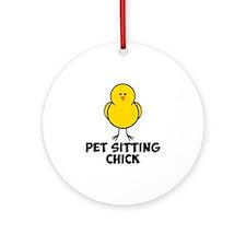 Pet Sitting CHick Ornament (Round)