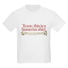 Humerus T-Shirt