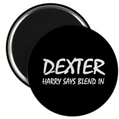 Dexter Harry says blend in. 2.25