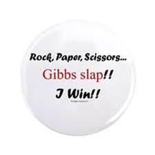 "Gibbslaped I Win!! 3.5"" Button"