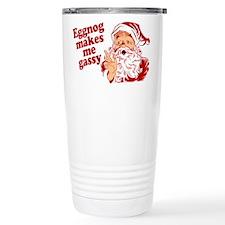 Eggnog Makes Me Gassy Travel Mug
