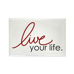Live Your Life Rectangle Magnet (10 pack)