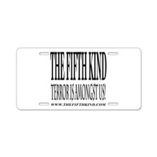 THE FIFTH KIND Aluminum License Plate
