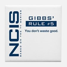 NCIS Gibbs' Rule #5 Tile Coaster