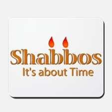 Shabbos It's About Time Mousepad