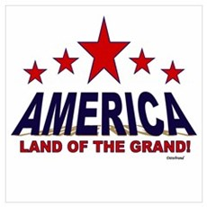 America Land Of The Grand Wall Art Poster