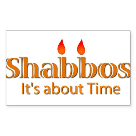 Shabbos It's About Time Rectangle Sticker