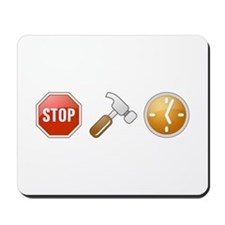 Stop - Hammer - Time Mousepad