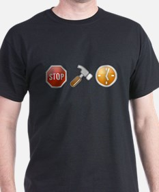 Stop - Hammer - Time T-Shirt