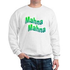 Mahna Mahna Sweatshirt