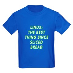 Linux: Sliced bread T