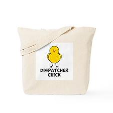 Dispatcher Chick Tote Bag