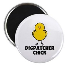 Dispatcher Chick Magnet