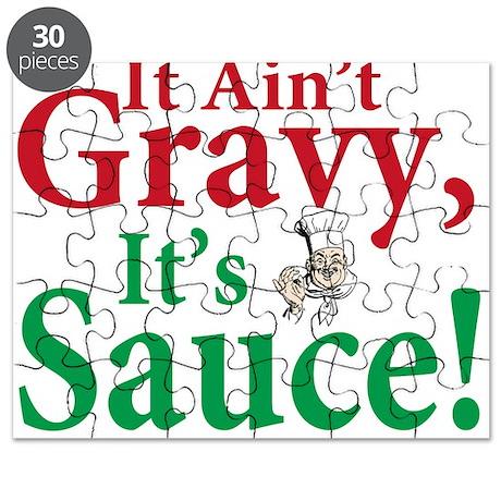 It ain't sauce it's gravy Puzzle