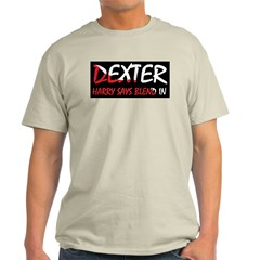 Dexter Harry says blend in. T-Shirt