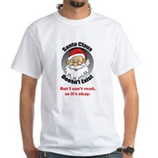 Santa Claus doesn't exist Shirt
