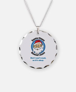 Santa Claus doesn't exist Necklace