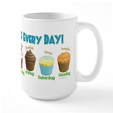 Eat A Cupcake Everyday Mug