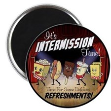 Intermission time Magnet