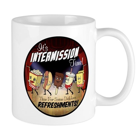 Intermission time Mug