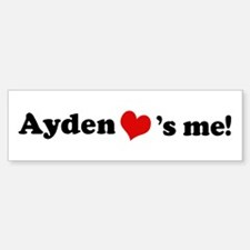 Ayden Loves Me Bumper Bumper Bumper Sticker