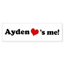 Ayden Loves Me Bumper Bumper Sticker