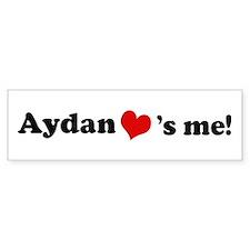 Aydan Loves Me Bumper Bumper Sticker