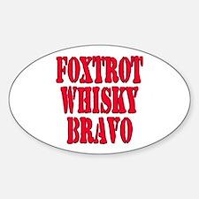 FWB Friends With Benefits Foxtrot Whisky Bravo Sti