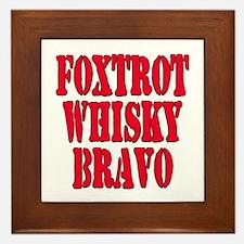 FWB Friends With Benefits Foxtrot Whisky Bravo Fra
