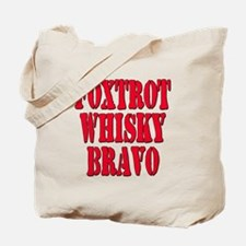 FWB Friends With Benefits Foxtrot Whisky Bravo Tot