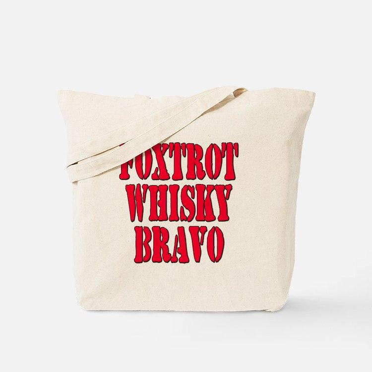 FWB Friends With Benefits Foxtrot Whisky Bravo Tot