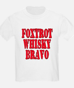 FWB Friends With Benefits Foxtrot Whisky Bravo Kid