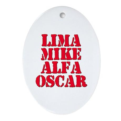LMAO Laughing My Ass Off Lima Mike Alfa Oscar Orna