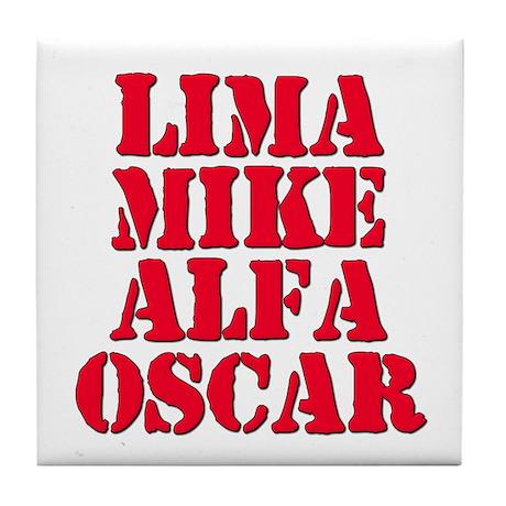 LMAO Laughing My Ass Off Lima Mike Alfa Oscar Tile