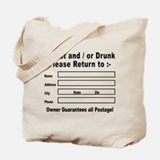 If Lost and / or Drunk Tote Bag