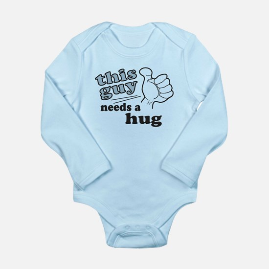 This Guy Needs a Hug Long Sleeve Infant Bodysuit